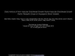 Early Actions of AntiVascular Endothelial Growth FactorVascular Endothelial