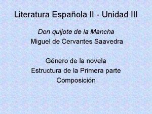 Literatura Espaola II Unidad III Don quijote de