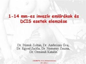 1 14 mmes invazv emlrkok s DCIS esetek