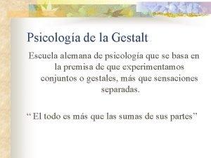 Psicologa de la Gestalt Escuela alemana de psicologa