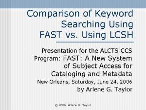 Comparison of Keyword Searching Using FAST vs Using