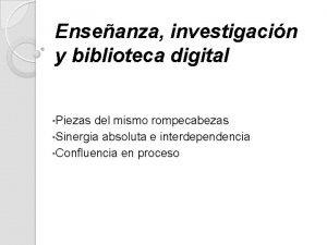Enseanza investigacin y biblioteca digital Piezas del mismo