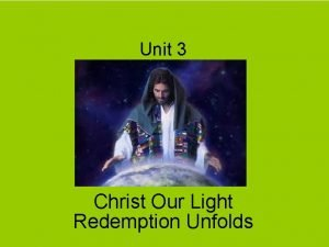 Unit 3 Christ Our Light Redemption Unfolds Vocabulary