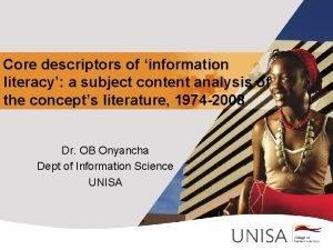 Core descriptors of information literacy a subject content