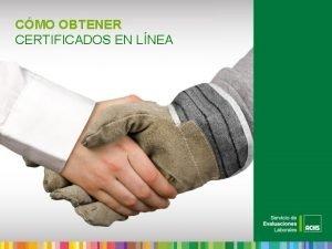 CMO OBTENER CERTIFICADOS EN LNEA 4 PASOS PARA