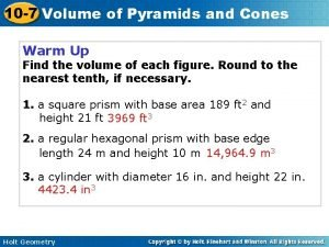 10 7 Volume of Pyramids and Cones Warm