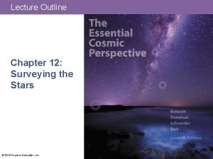 Lecture Outline Chapter 12 Surveying the Stars 2015