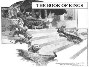 THE BOOK OF KINGS OUTLINE OF KINGS I