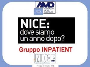 Gruppo INPATIENT Firenze 910 marzo 2015 Gruppo INPATIENT