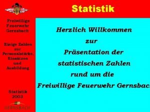 Statistik Freiwillige Feuerwehr Gernsbach Einige Zahlen zur Personalstrke