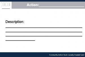 Action Description Community Action Deck Locally Created Card