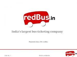 Indias largest bus ticketing company Phanindra Sama CEO