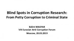 Blind Spots in Corruption Research From Petty Corruption