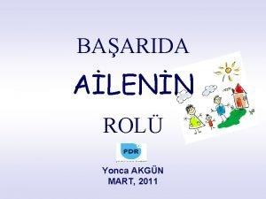 BAARIDA ALENN ROL Yonca AKGN MART 2011 BAARI