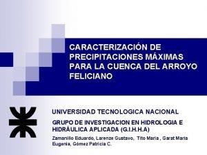 CARACTERIZACIN DE PRECIPITACIONES MXIMAS PARA LA CUENCA DEL