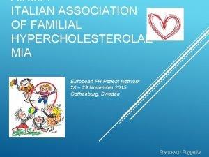 A N I F ITALIAN ASSOCIATION OF FAMILIAL