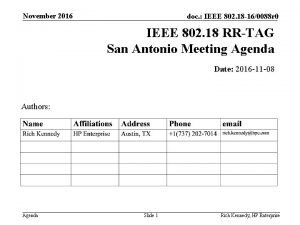 November 2016 doc IEEE 802 18 160088 r