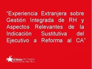 Experiencia Extranjera sobre Gestin Integrada de RH y