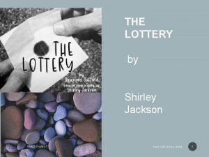 THE LOTTERY by Shirley Jackson Unit 2 English