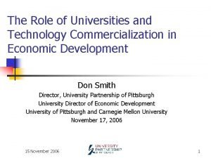 The Role of Universities and Technology Commercialization in