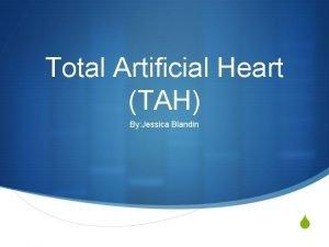 Total Artificial Heart TAH By Jessica Blandin S