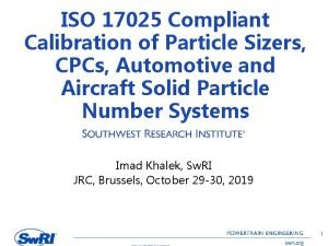 ISO 17025 Compliant Calibration of Particle Sizers CPCs