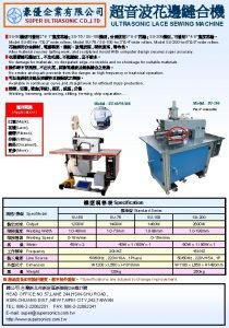 SUPER ULTRASONIC CO LTD ULTRASONIC LACE SEWING MACHINE