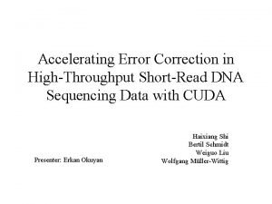 Accelerating Error Correction in HighThroughput ShortRead DNA Sequencing