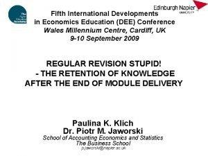 Fifth International Developments in Economics Education DEE Conference