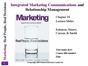 Marketing Real People Real Decisions Integrated Marketing Communications