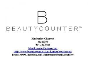 Kimberlee Cicerone Manager 201 424 8201 kimciceroneyahoo com