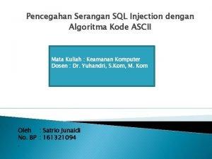 Pencegahan Serangan SQL Injection dengan Algoritma Kode ASCII
