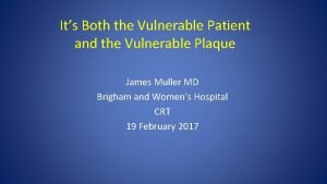 Its Both the Vulnerable Patient and the Vulnerable