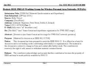 July 2016 Doc IEEE 802 15 16 0553