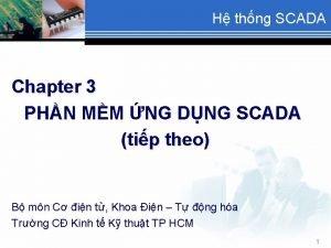 H thng SCADA Chapter 3 PHN MM NG