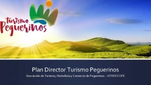 Plan Director Turismo Peguerinos Asociacin de Turismo Hostelera