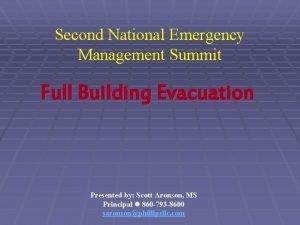 Second National Emergency Management Summit Full Building Evacuation