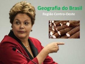 Geografia do Brasil Regio CentroOeste Resumo Aspectos Gerais