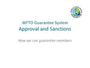 WFTO Guarantee System Approval and Sanctions How we