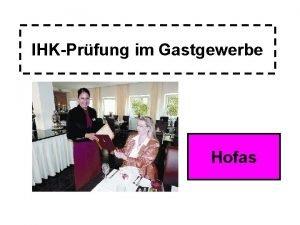 IHKPrfung im Gastgewerbe Hofas 1 Schriftliche Abschlussprfung Gsteempfang