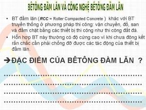 BT m ln RCC Roller Compacted Concrete khc