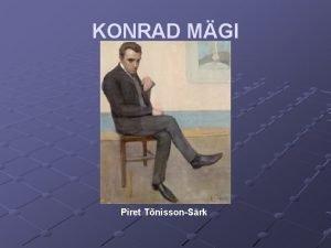 KONRAD MGI Piret TnissonSrk Elukik 1878 Konrad Mgi