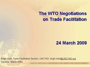 The WTO Negotiations on Trade Facilitation 24 March