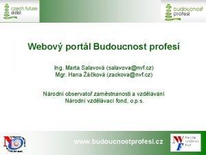 Webov portl Budoucnost profes Ing Marta Salavov salavovanvf