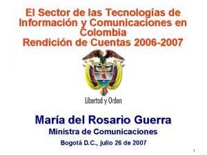 Ministerio de Comunicaciones El Sector de las Tecnologas