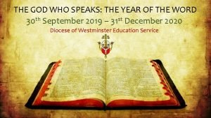THE GOD WHO SPEAKS THE YEAR OF THE