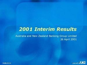 2001 Interim Results Australia and New Zealand Banking