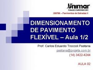 200799 Pavimentos de Estradas II DIMENSIONAMENTO DE PAVIMENTO