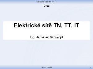 Elektrick st TN TT IT vod Elektrick st