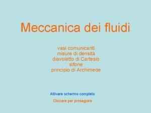 Meccanica dei fluidi vasi comunicanti misure di densit